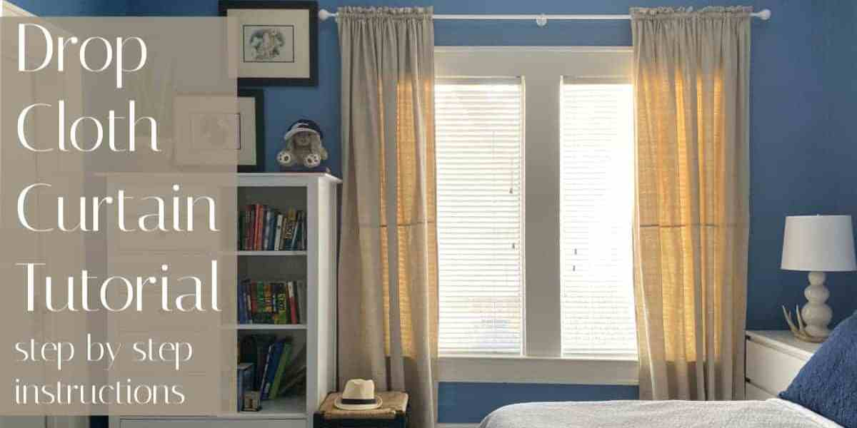 Drop Cloth Curtains DIY Tutorial