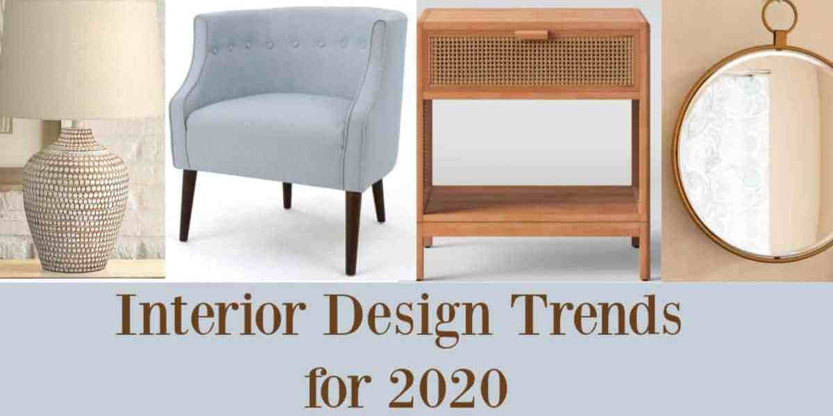 Interior Design Trends for 2020