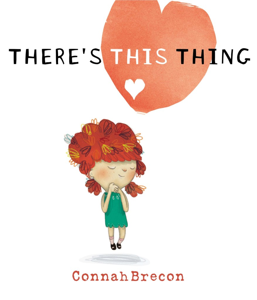 There's This Thing by Connah Brecon