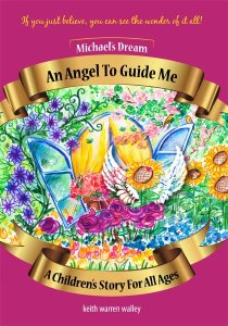 Book cover design: An Angel To Guide Me by Keith Warren Walley