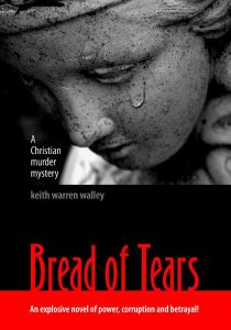 Book cover design: Bread of Tears by Keith Warren Walley