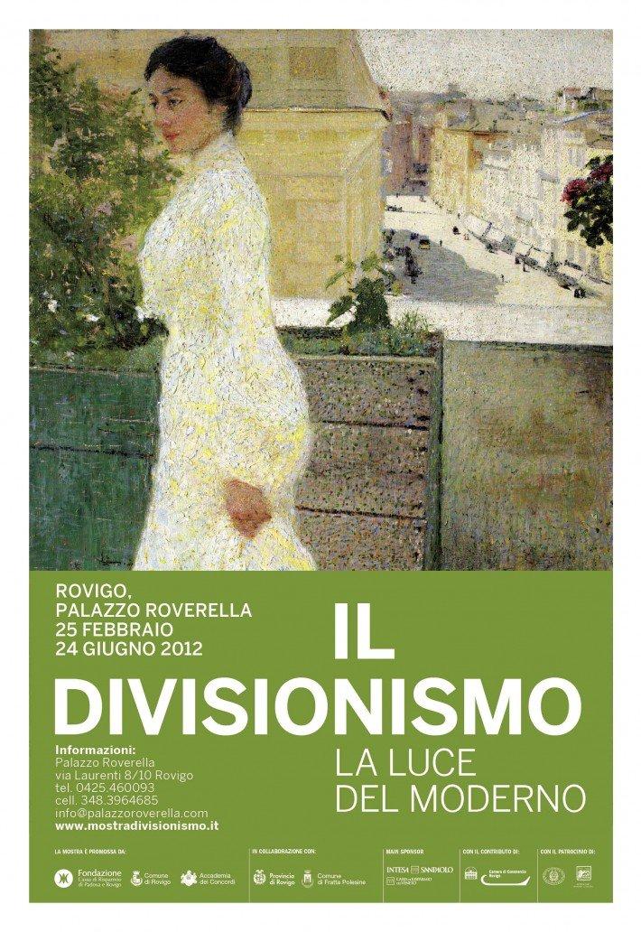 Il Divisionismo, La luce del moderno. Rovigo, Palazzo Roverella Dal 25 febbraio al 24 giugno 2012
