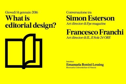 """What is editorial design?"" Simon Esterson + Francesco Franchi"