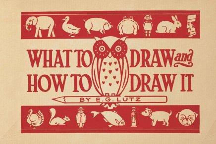 """""""Cosa disegnare e come disegnare"""", la guida di E.G. Lutz. del 1913"""