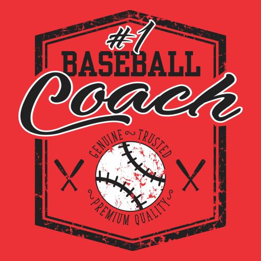 #1 Baseball Coach Shirt | Sports - Ready-to-Print T-Shirt Design Download