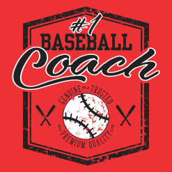 #1 Baseball Coach Shirt | Sports - Ready-to-Print T-Shirt Design Download