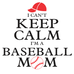Keep Calm Baseball Mom Shirt Sports T-Shirt Design