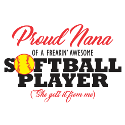 Proud Nana Softball Shirts Sports T-Shirt Design