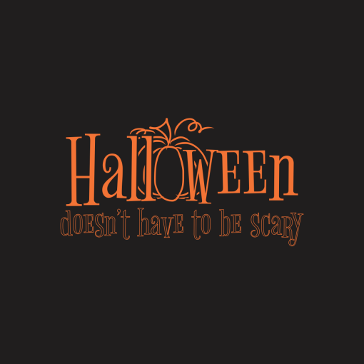 Halloween Scary T-Shirt Design NOT Halloween Doesnt Have To Be Scary merch ready t-shirt Design