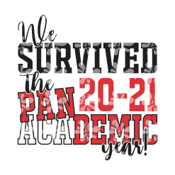 2021 Academic Year T Shirt Design - We Survived The Pandemic T Shirt