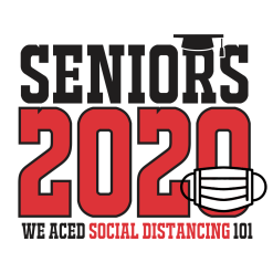 Seniors 2020 Social Distancing T Shirt Pandemic Coronavirus Covid-19 Ready Made Designs