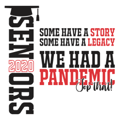 Seniors 2020 Pandemic T Shirt - Top That! Coronavirus Ready Made T Shirt Design