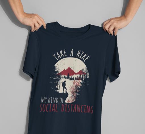 Hiking Shirts Women - My Kind of Social Distancing - Take a Hike T-Shirts Designs | Coronavirus Pandemic Social Distancing Hiking T Shirt
