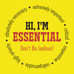 I'm Essential T-Shirts - Don't Be Jealous Ready Made Coronavirus Covid-19 Pandemic T Shirts Design