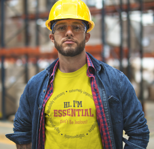 I'm Essential T-Shirts - Don't Be Jealous Ready Made Coronavirus Covid-19 Pandemic T Shirts Design