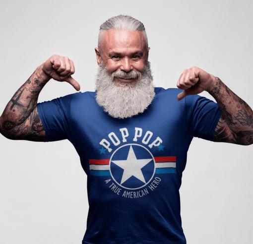 POPS T Shirt Design - POP POP SVG - A True American Hero - POP POP T Shirt 1