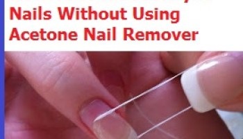 How To Remove Acrylic Nails Without Use Of Acetone 3 FREE SAFE METHODS