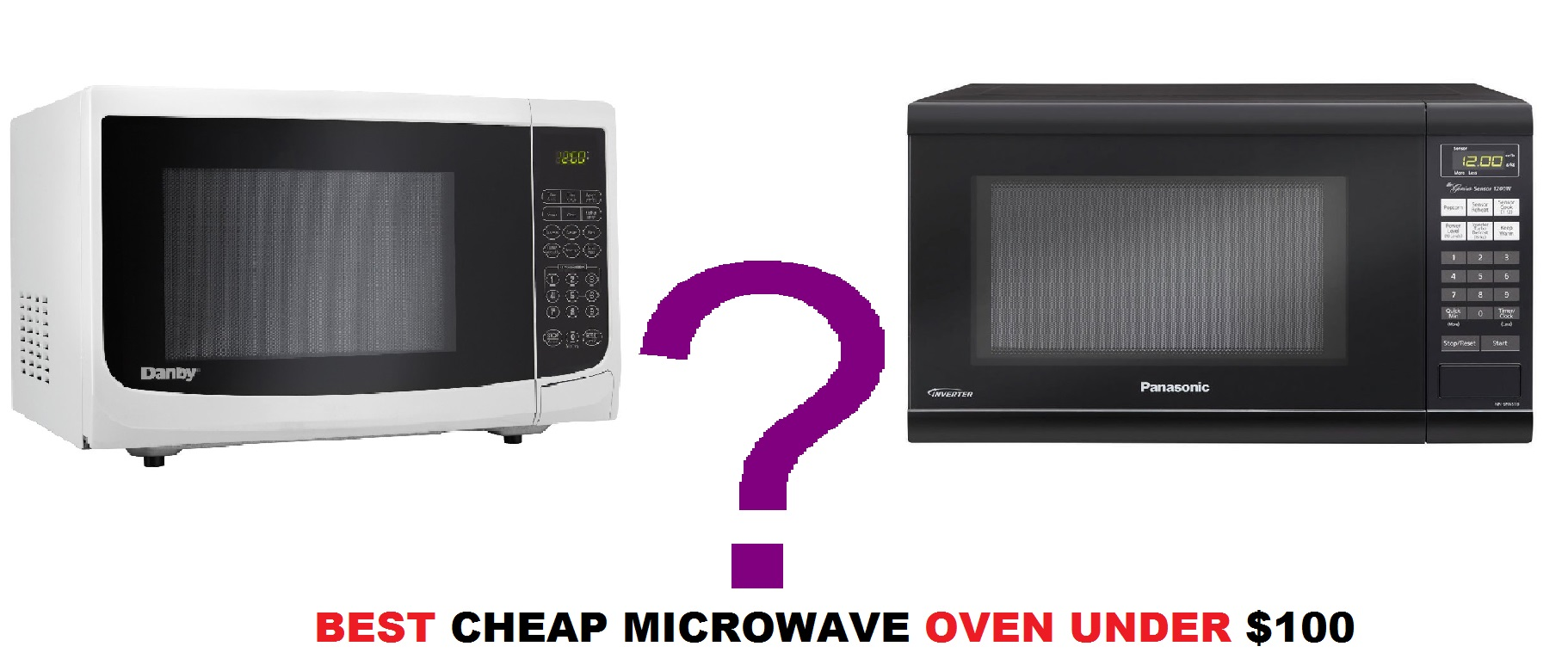 Best 6 Cheap Microwave Ovens For Shoppers On A Budget