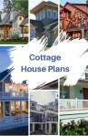 10 Inspiring and Cozy Cottage House Plans