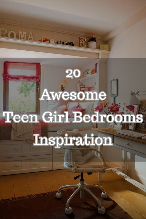 20 Awesome Teen Girl Bedrooms Inspiration