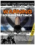 Zombie Attack Incinerator Protest
