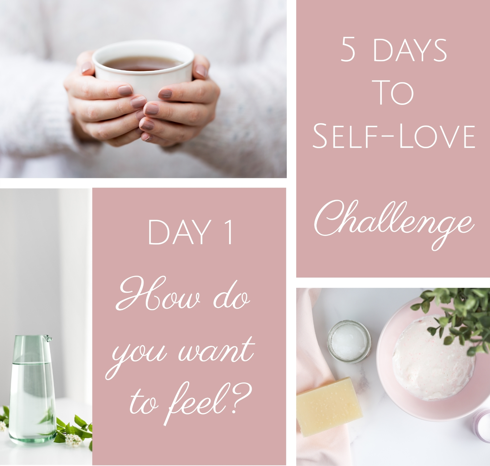 5 days to selflove - feelings
