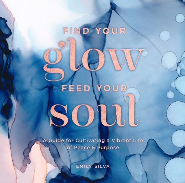 Find Your Glow, Feed Your Soul