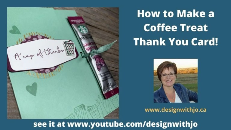 How to Make a Coffee Treat Thank You Card