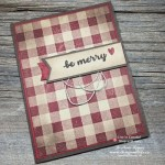 Merry Rustic Homemade Christmas Cards from Stampin Up!