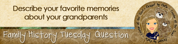 Journal Prompt: Describe your favorite memories about your grandparents