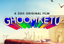Ghoomketu set to release digitally