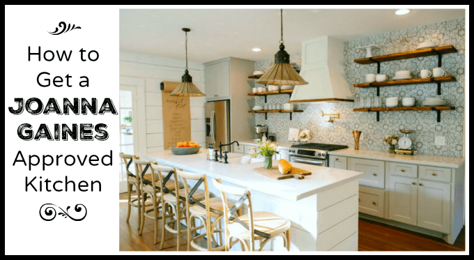 Fixer Upper Love How To Get A Joanna Gaines Approved