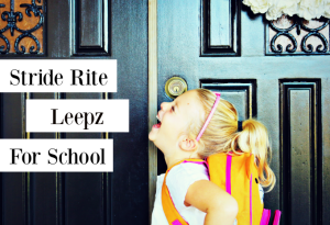 Dare to Jump into the School Year with Stride Rite Leepz!