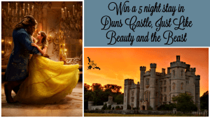 Win a 5 Night Stay At Duns Castle, Just Like Beauty and the Beast #HomeAwayCastle