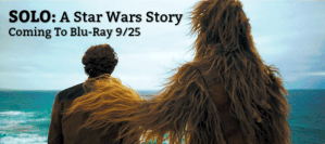 SOLO A Star Wars Story Coming to Blu-Ray 9/25