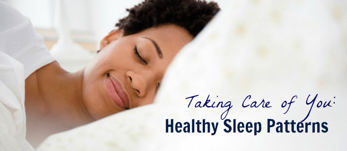 Taking Care of You: Healthy Sleep Patterns
