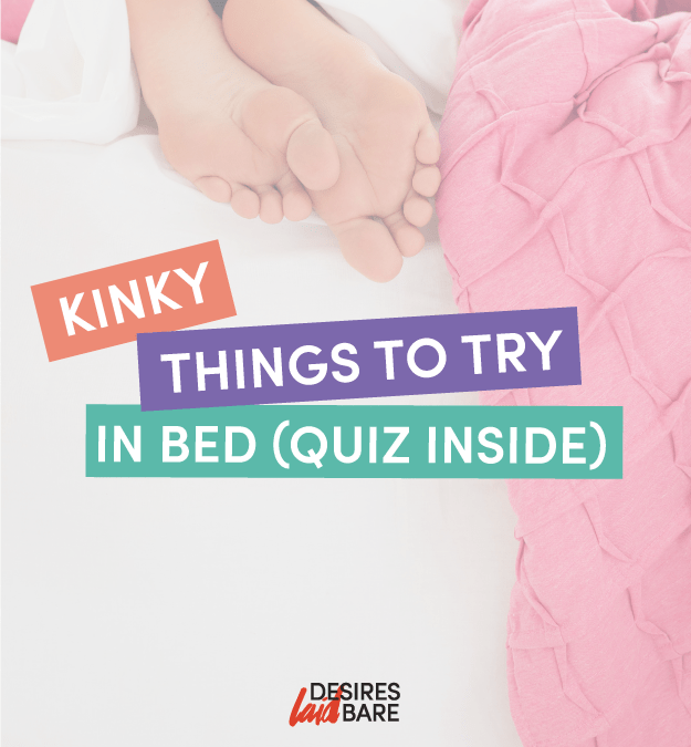 Kinky Things to Try