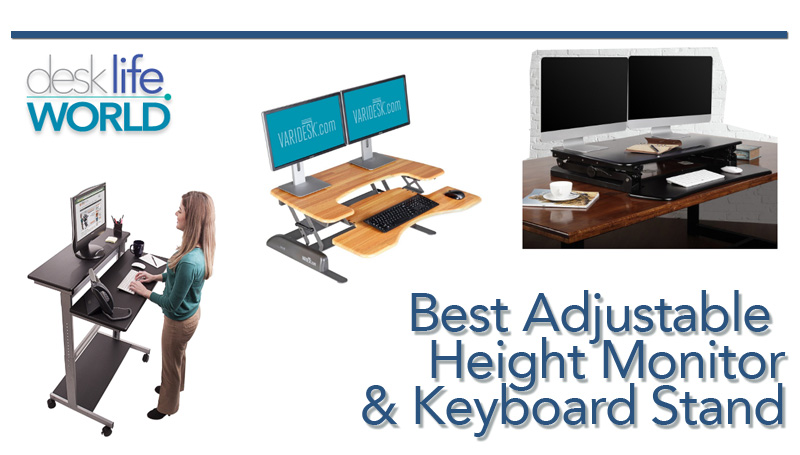 Best Adjustable Height Monitor and Keyboard Stand