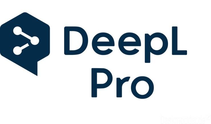 Descargar e instalar DeepL Pro 1.11.0, Libere todo el poder del mejor  traductor en línea del mundo para usted y su equipo