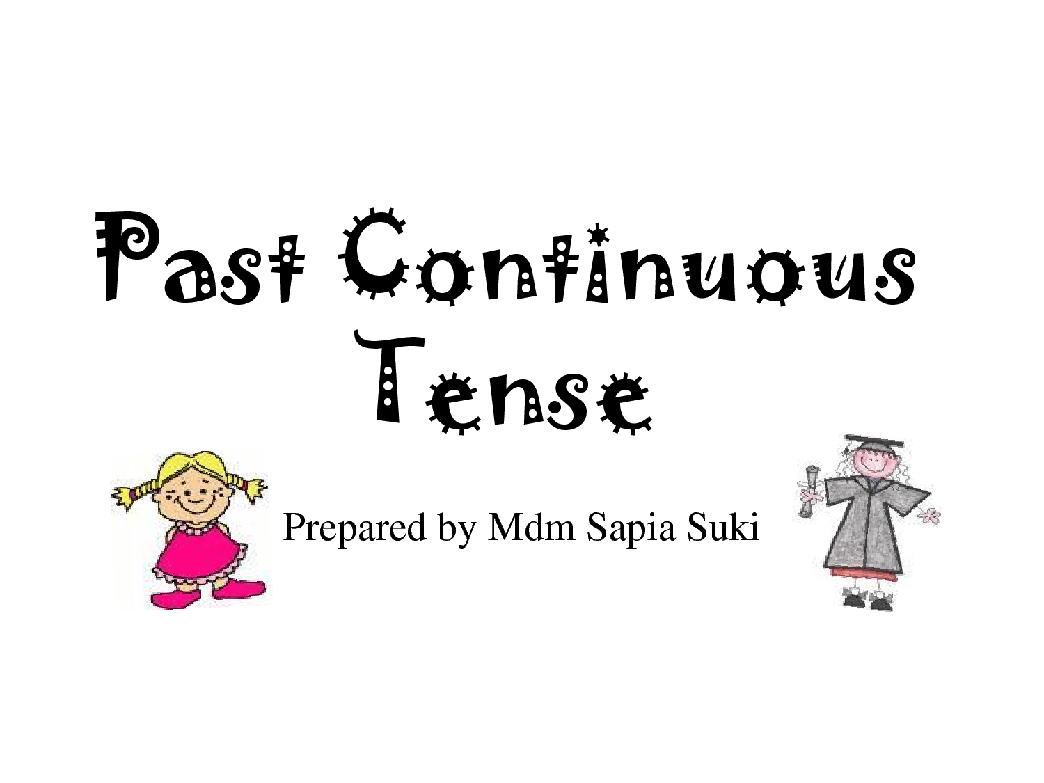 Past Continuous Tense Or Past Progressive Tense Page 1