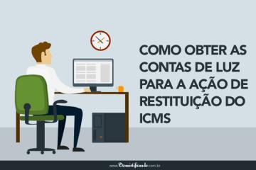 Como obter as contas de luz para a ação de restituição do ICMS