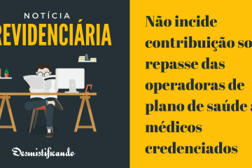 Contribuição previdenciária repasse plano de saúde