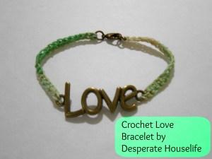 Ombre Crochet Love Bracelet {diy}