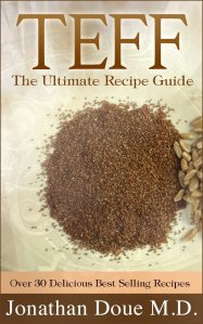 Free eBook – Teff: The Ultimate Recipe Guide – Over 30 Gluten Free Recipes