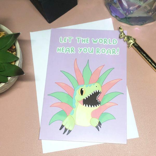A6 Let the world hear you roar dinosaur encouragement card