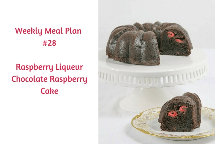 Weekly Meal Plan #28 is filled with terrific breakfast, lunch and dinner choices. Be sure to check out Raspberry Liqueur Chocolate Raspberry Cake, too!