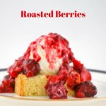 Roasted Berries