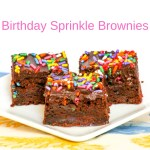 Birthday Sprinkle Brownies are packed with those fabulous colorful bits and are perfect for every day of the year, not just the big day!