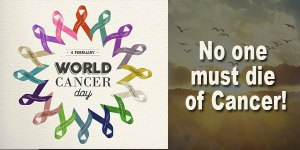 No one must die of Cancer – World Cancer Day 2020!