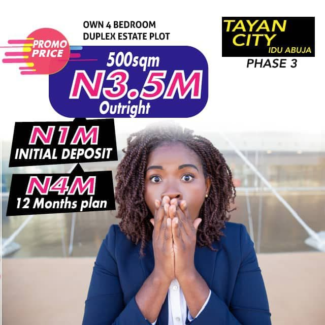 Buy and Build Lands For Sale at TAYAN CITY ESTATE, IDU PHASE 3, Abuja